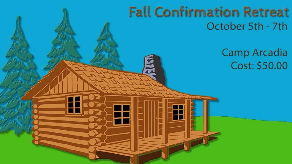 Fall Confirmation Retreat
