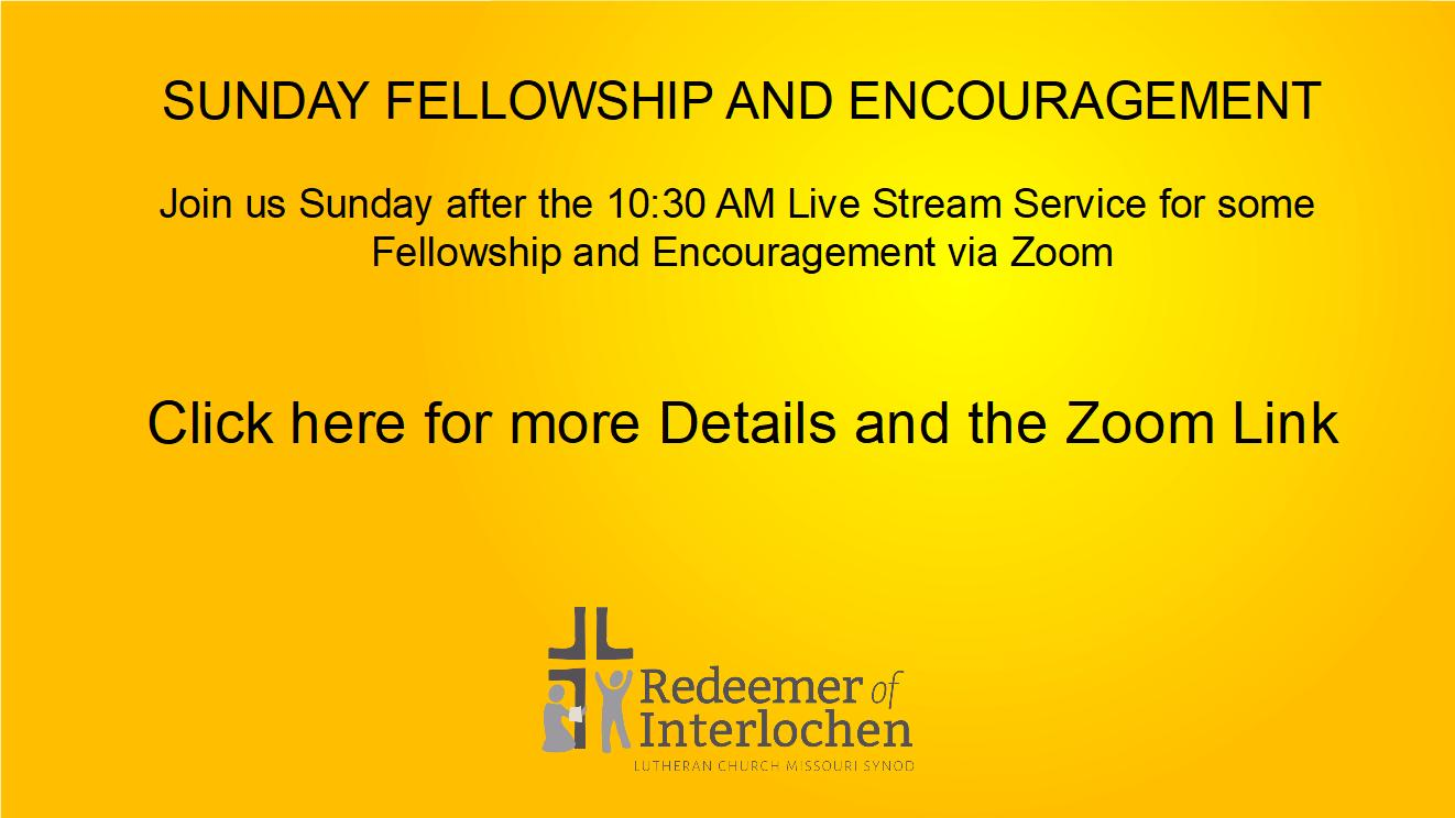 Sunday Fellowship and Encouragement